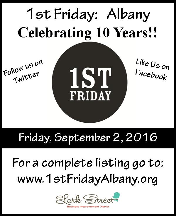 A flier for 1st Friday Albany, celebrating 10 years of monthly art nights.